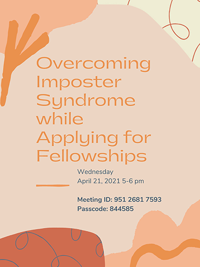 Overcoming Imposter Syndrome during Fellowships Applications