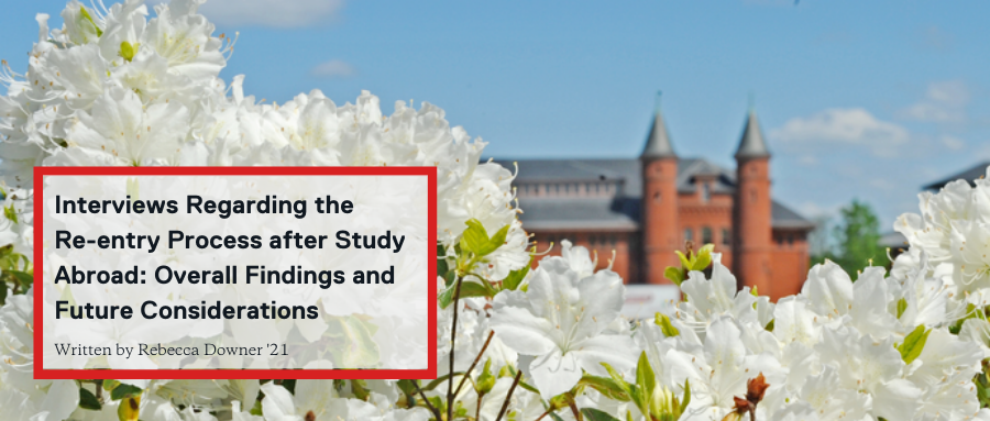 Interviews Regarding the Re-entry Process after Study Abroad: Overall Findings and Future Considerations