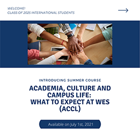 Academia, Culture and Campus Life: What to Expect at Wes